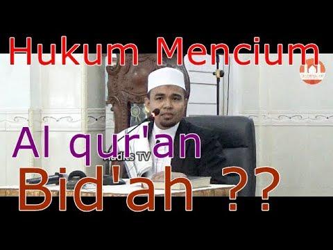 Hukum Mencium Alqur'an Bid'ah ? -  Ustadz Zuhendri Rais Lc.,MA Mp3