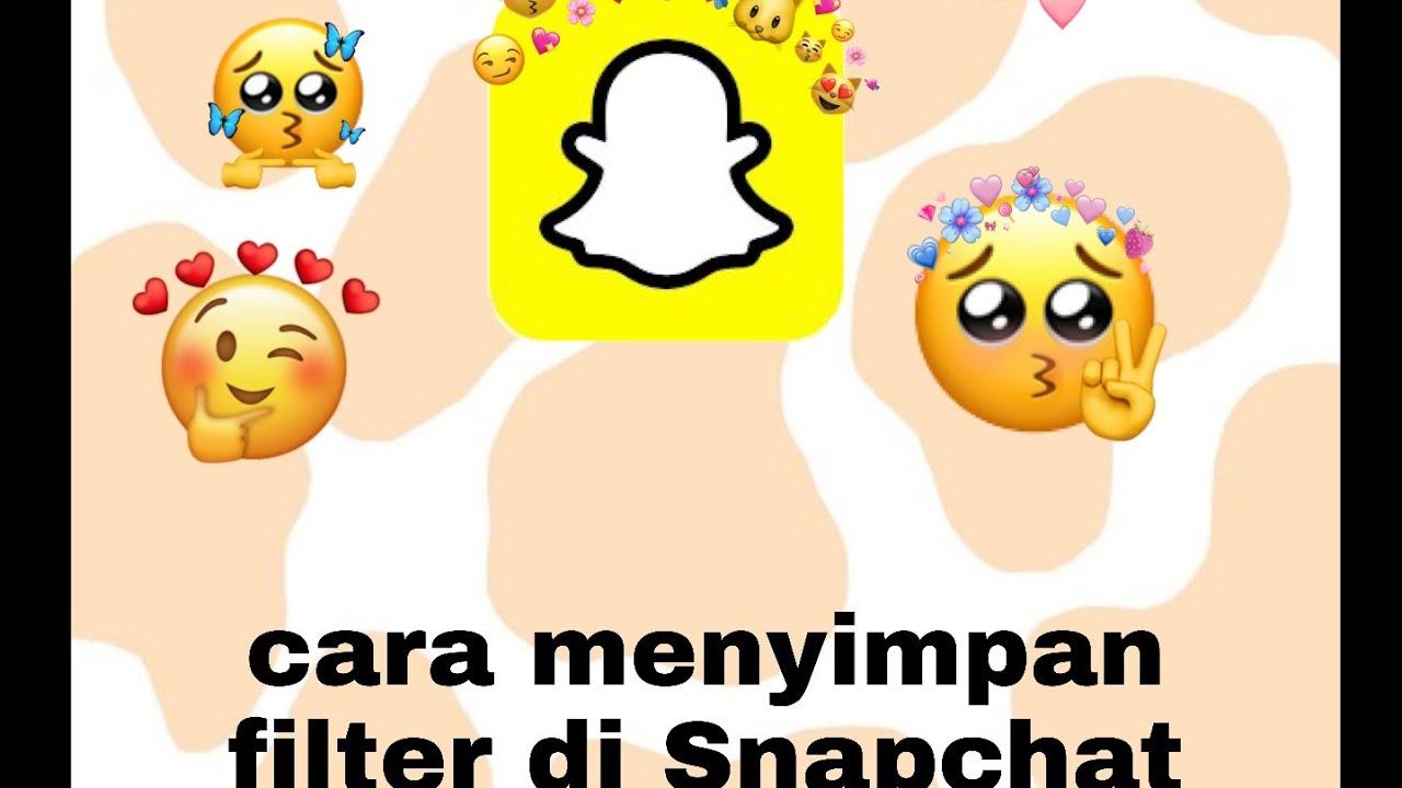 Cara Menyimpan Filter Di Snapchat 100 Berhasil Jessica Christiani Youtube