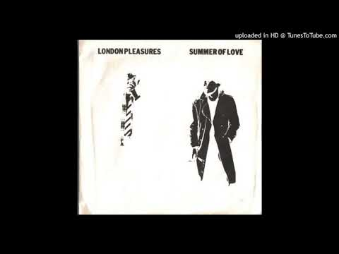 London Pleasures - Summer Of Love