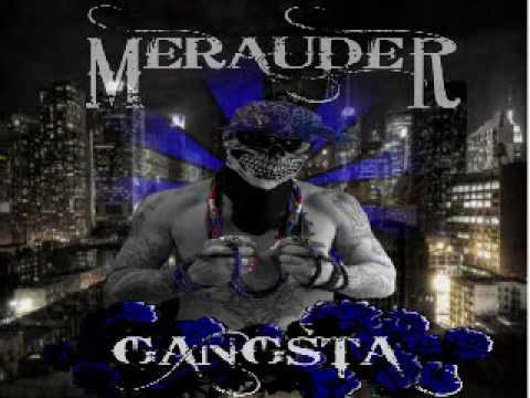 Merauder - Gangsta