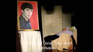 The Picture of Dorian Gray--Act II conclusion