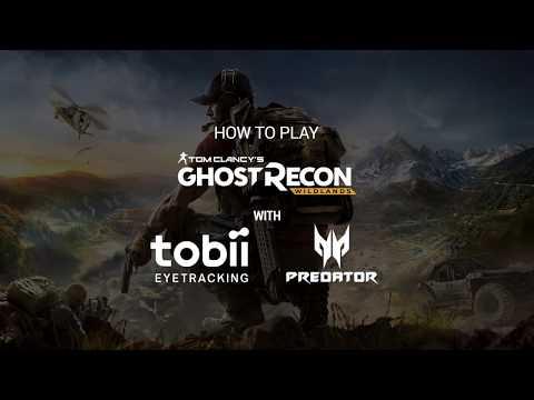How to Play Tom Clancy's Ghost Recon® Wildlands w/ Eye Tracking | Predator x Tobii