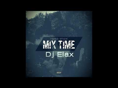 Dj Elax - Mix Time #440 Radio 106 Fm 17 01 18