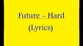 Future - Hard Lyrics