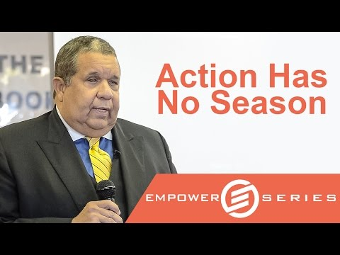 Dr. Michael V. Roberts - Action Has No Season | Empower Series