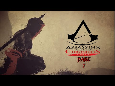 Assassins Creed Chronicles China  Part 7 Xbox One Gameplay