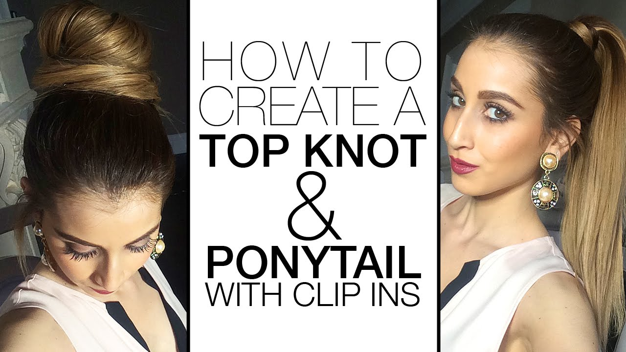 How to create a top knot ponytail with clip in hair extensions how to create a top knot ponytail with clip in hair extensions youtube pmusecretfo Images