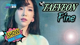 Gambar cover [Comeback Stage] TAEYEON(태연) - Fine, Show Music core 20170304