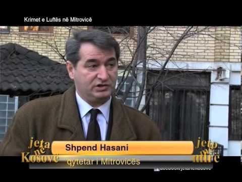 Emision: Jeta ne Kosove - Krimet e Luftës në Mitrovicë 06/02/2014