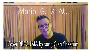 Mario G Klau Percuma Glen Sebastian Lagu MP3, Video MP4