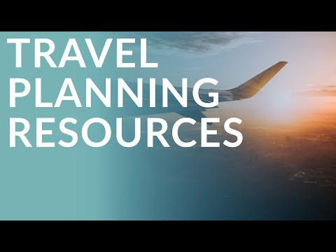 6 Travel Planning Resources (You May Not Have Thought About...)