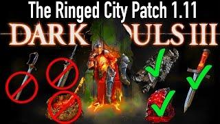 Dark Souls 3: New DLC Patch Notes - Nerfs & Buffs To Follower Saber, Dark Sword, Katanas & MORE!