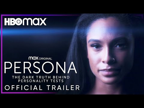 [WATCH] 'Persona' Trailer: HBO Max Doc Follows Influence Of Personality  Tests – Deadline