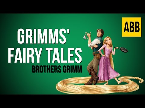 GRIMMS' FAIRY TALES: The Brothers Grimm - FULL AudioBook