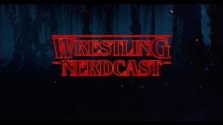 The Wrestling Nerdcast #83 w/ William Huckaby & Mika Villas!