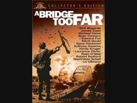 A Bridge Too Far Theme