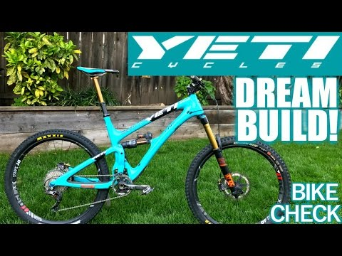 YETI SB6 BIKE CHECK!!! (Dream Build)