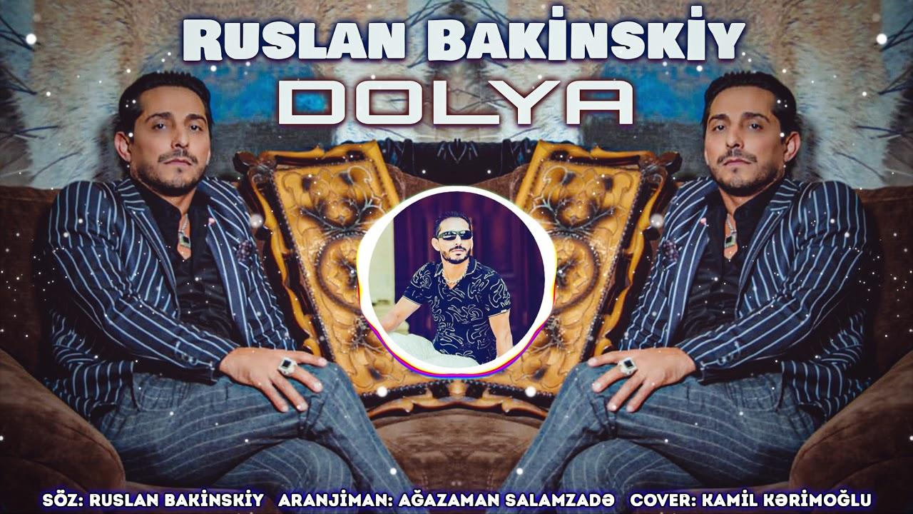 Ruslan Bakinskiy - Dolya 2020 (Новинка)