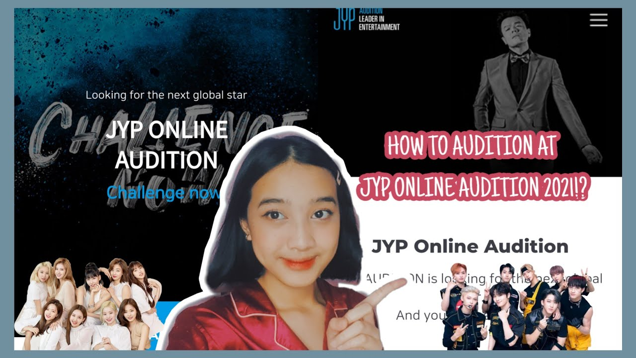 How To Audition In Jyp Online Audition 2021 Youtube