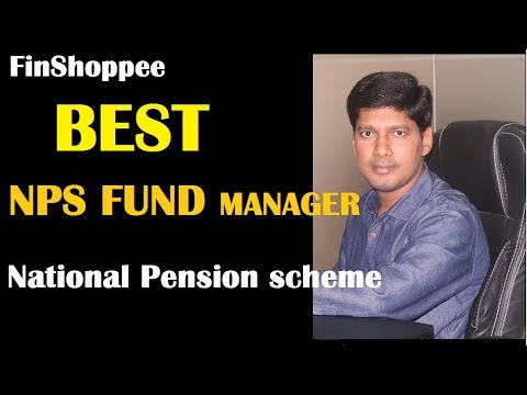 Best NPS Fund Manager | Best NPS Scheme | Top National pensi