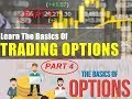 Option Basics - Part 4