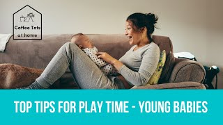 Top tips from Ann Tots - how to play with you young baby