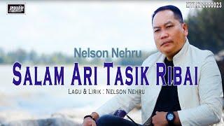 Nelson Nehru_Salam Ari Tasik Ribai (Official MV)