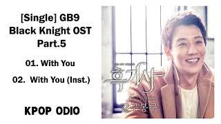 [Single] GB9 (길구봉구) – Black Knight (흑기사) OST Part 5 (MP3)