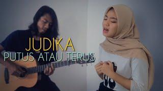 Judika - Putus Atau Terus (Cover by Anggun Putri)