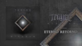 Trayce – Eterno Retorno
