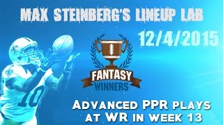Advanced PPR Plays at WR in Week 13 of NFL Daily Fantasy Sports