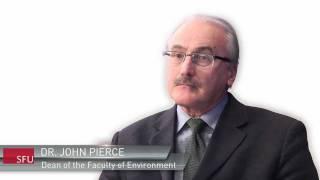 John Pierce | Former Dean - Faculty of Environment | SFU