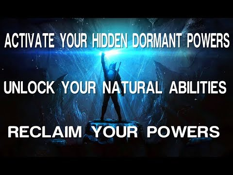 Activate Your Hidden Dormant Powers - Unlock Your Natural Gifted Abilities - Subliminal Affirmations