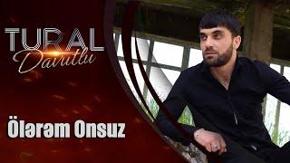 Tural Davutlu - Ölərəm Onsuz / Official Audio