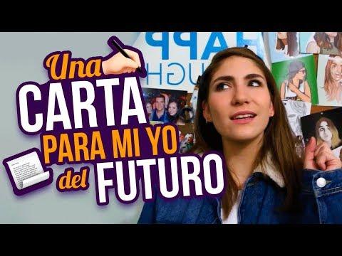 CARTA PARA MI YO DEL FUTURO - Nath Campos