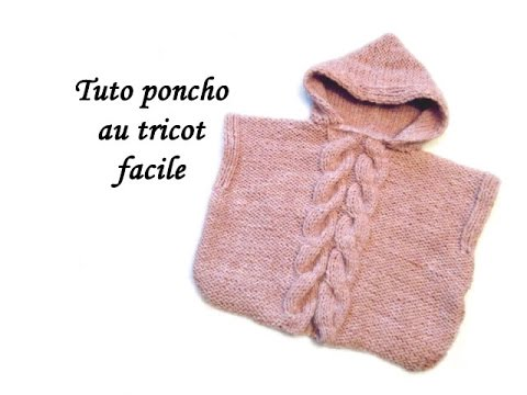 TUTO PONCHO CAPUCHE ET TORSADES AU TRICOT FACILE Hooded Poncho easy to knit - YouTube