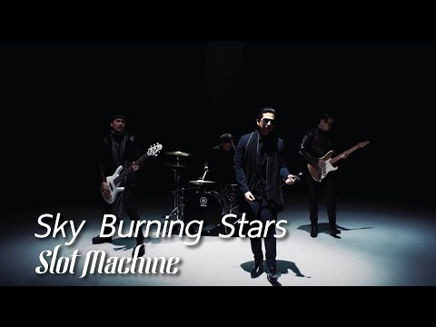Slot Machine - Sky Burning Stars [Official Music Video]