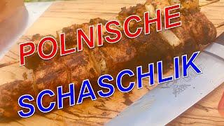 SCHASCHLIK wie vom POLENMARKT Originalrezept !!!—- Klaus grillt