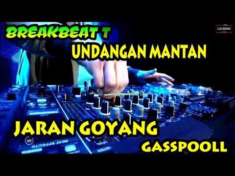 UNDANGAN MANTAN VS MEMORI BERKASIH VS JARAN GOYANG (( REMIX DJ BREAKBEAT TERBARU 2018 ))