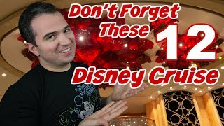 12 Things Not To Forget on a Disney Cruise