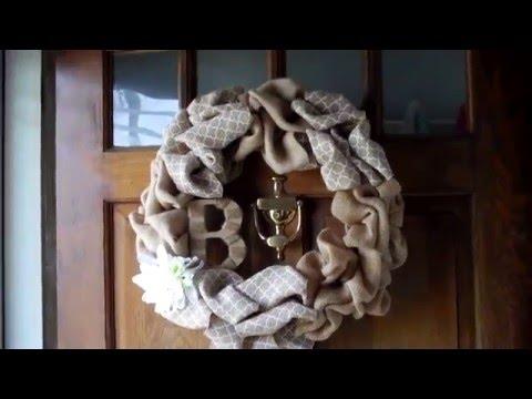 DIY Monogram Burlap Front Door Wreath I Made!  *Project Share:)