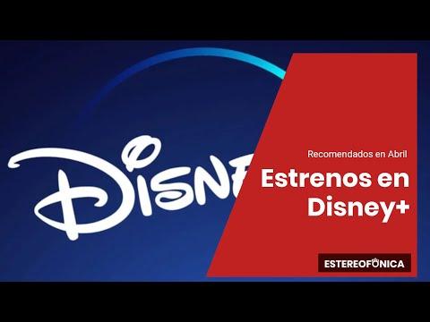 🔴 Abril | Estrenos y recomendados en Disney+