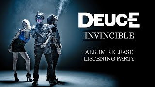 Deuce — «Invincible» (Album Release Stream)