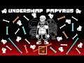 Underswap Papyrus Fight - Create Your Frisk Mod