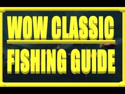 WoW Classic - Fishing Guide