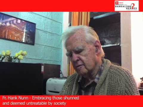 Father Hank Nunn - A Bangalore Hero
