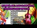 Kumpulan Lagu Slow Rock Terbaru Dan Populer  Mp3 - Mp4 Download