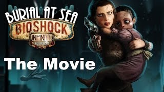 【Spoiler】★The movie★ of Bioshock Infinite Burial at Sea Episode 2(all cinematics)
