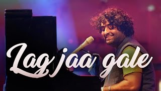 Lag Jaa Gale (Live) | Arijit Singh