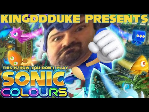 This is How You Don't Play Sonic Colors (2010) - Presented By KingDDDuke